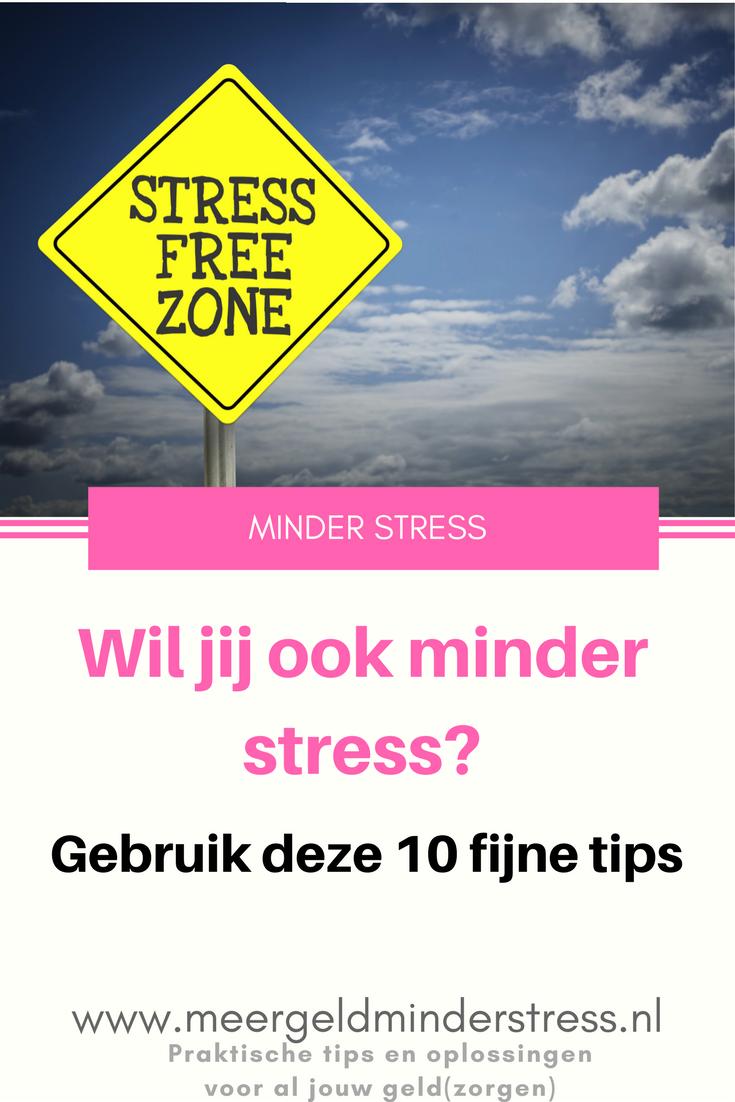 Minder stress 10 tips