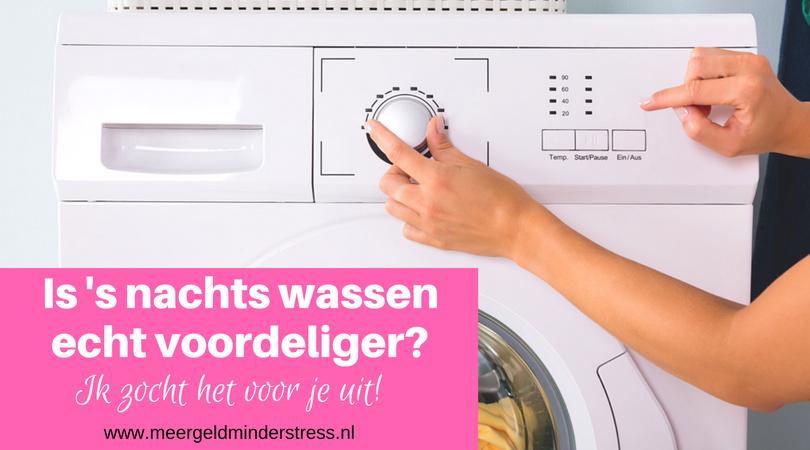Kun je besparen door 's nachts te wassen?